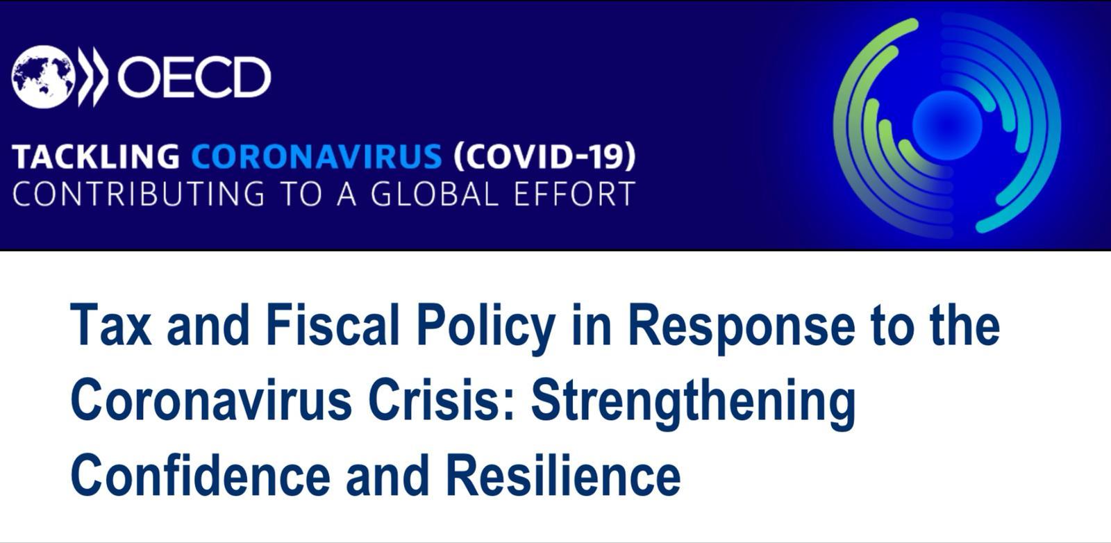 OECD Koronavirüse Karşı Vergi ve Mali Politikalar Raporunu Yayınladı